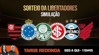 SORTEIO DA LIBERTADORES - SIMULAÇÃO NO TARDE REDONDA
