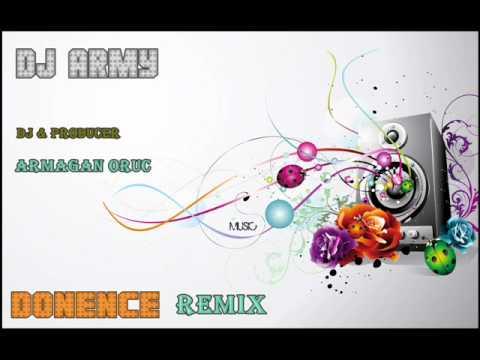 DJ Army - Dönence Remix (Bubling)