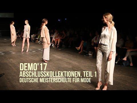 DeMo'17  Fashion Show: Abschlusskollektionen 2017, Teil 1 - Deutsche Meisterschule für Mode