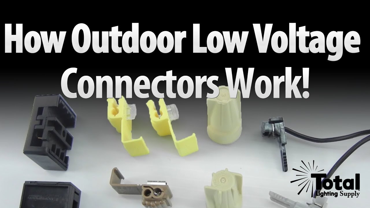 How outdoor landscape lighting low voltage connectors work by Total ...