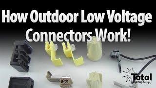 How outdoor landscape lighting low voltage connectors work by Total Outdoor Lighting