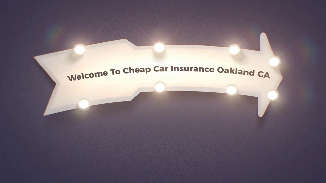 Get Now Cheap Car Insurance in Oakland