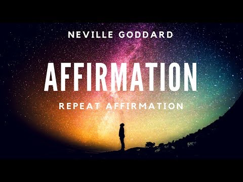 Neville Goddard Affirmation on repeat. Neville Goddard's (own voice) Meditation Music. Wealth.