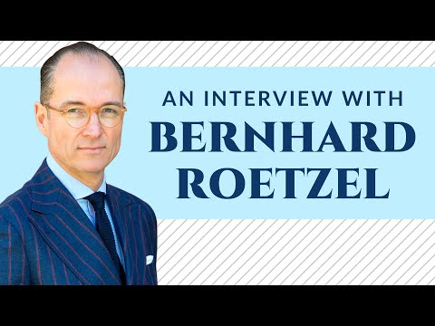 How To Dress Like a Gentleman - Interview with Bernhard Roetzel