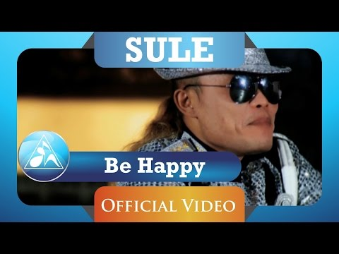 Sule -  Be Happy (HD)