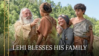 Lehi Gives His Family a Final Blessing | 2 Nephi 1–4 | Book of Mormon