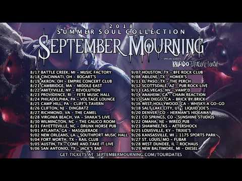 SEPTEMBER MOURNING - SUMMER SOUL COLLECTION 2018