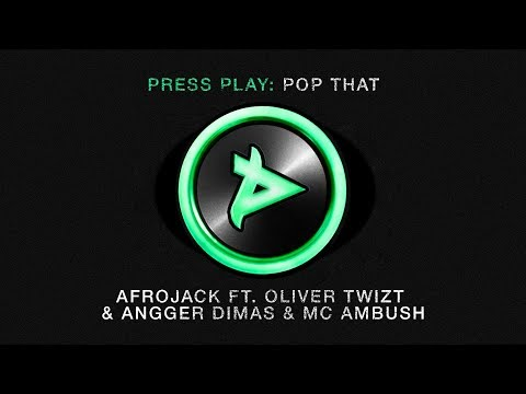 Afrojack ft. Oliver Twizt, Angger Dimas & MC Ambush - Pop That