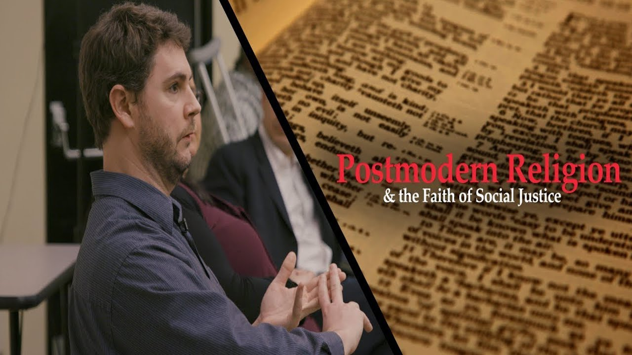 Postmodern Religion & the Faith of Social Justice