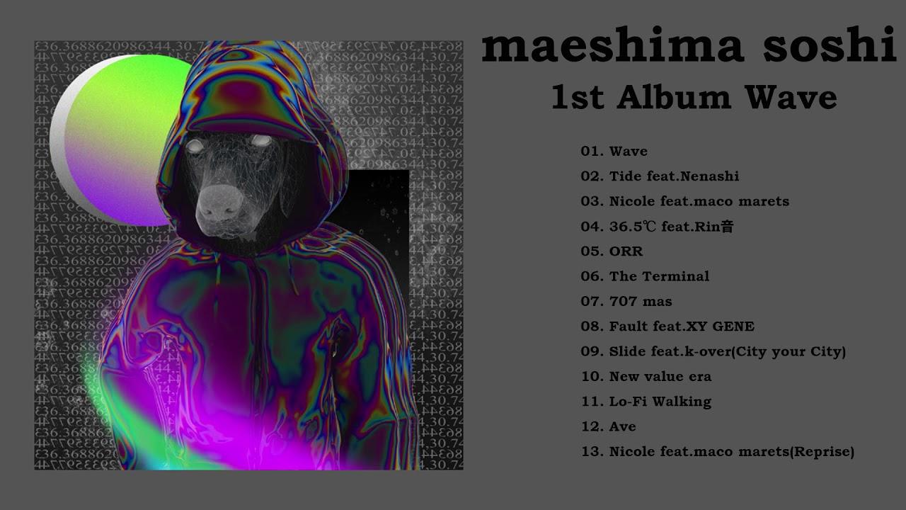 maeshima soshi – Wave (Official Audio)