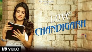 Love chandigarh (love song) | raj gurjar | divya shah | kavita shobu | latest haryanvi song 2017