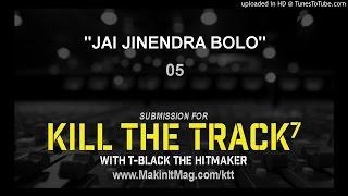 05 - JAI JINENDRA BOLO