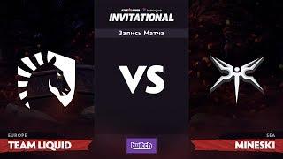 Гранд-финал, Team Liquid против Mineski, SL i-League Invitational S3