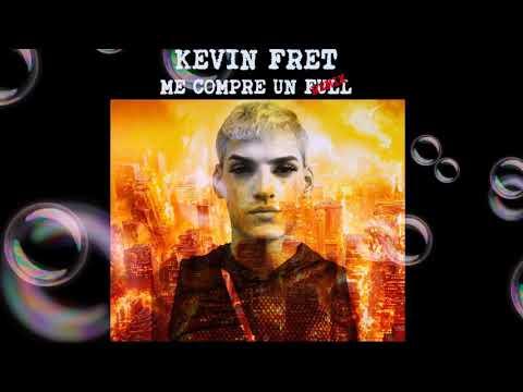Kevin fret me
