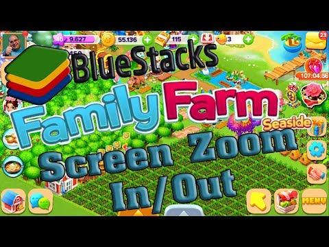 How to zoom in out Family Farm in BlueStacks 3