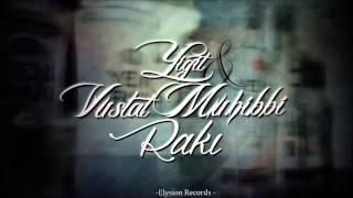 Yiğit & Vuslat Muhibbi - RAKI