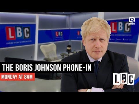 Boris Johnson Live On LBC: 14th January 2019 - LBC