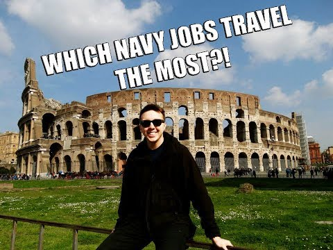 WHAT NAVY JOBS TRAVEL THE MOST?!