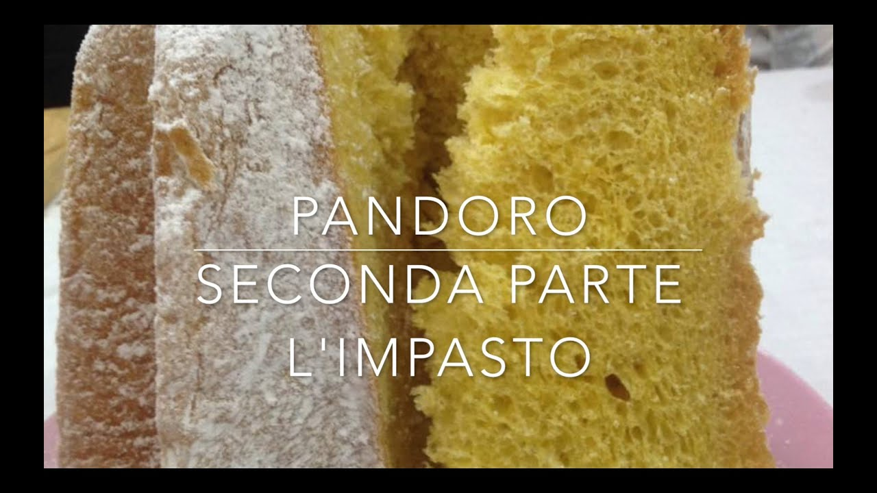 Pandoro Ricetta Chef Barbato 2 Parte Limpasto Youtube
