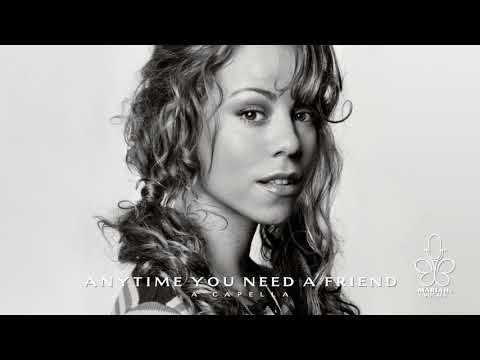 Mariah Carey - Anytime You Need a Friend (A Capella)