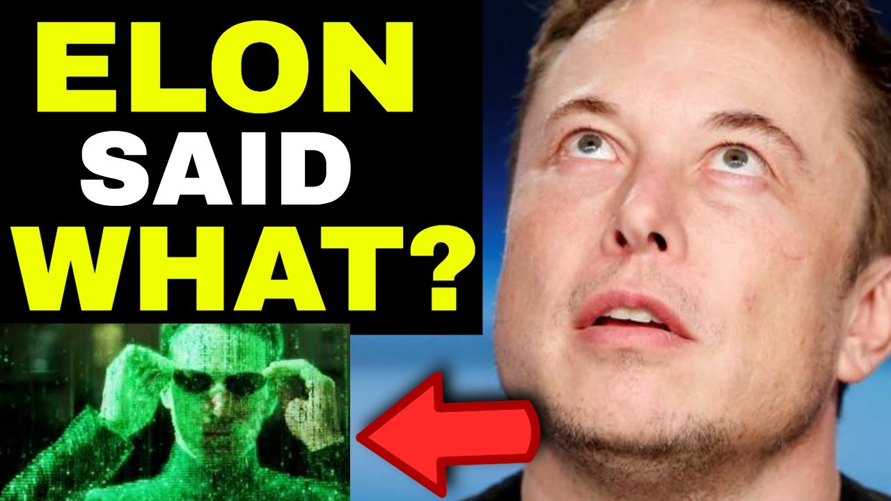 Breaking Elon Musk Proves The Law Of Attraction By Saying Reality Is A Simulation