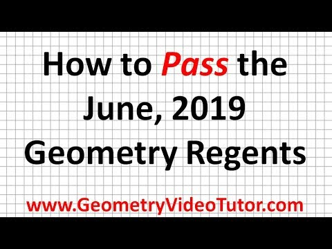 How to Pass the June 2019 Geometry Regents