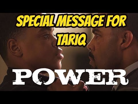 Special Message for Tariq from 'Power'