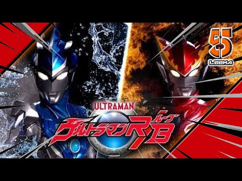 Lagu Video Ultraman Rb Opening Song Terbaru