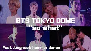 bts tokyo dome _ so what (20181114) 방탄소년단 도쿄돔 콘서트