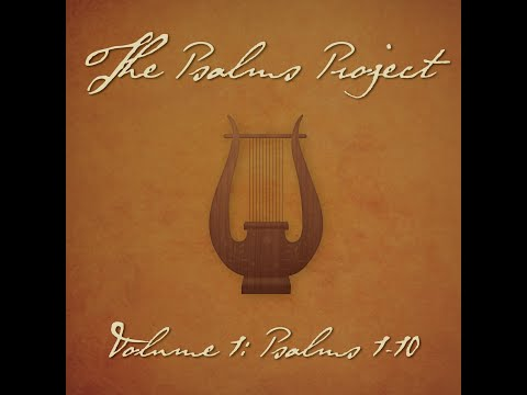 Psalm 8 (In All the Earth) (feat. Emily Heilman) - The Psalms Project