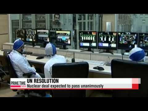 UN Security Council set to endorse Iran nuclear deal   유엔, 이란 핵 협상 투표