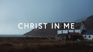 CityAlight ~ Yet Not I But Through Christ In Me (Lyrics)