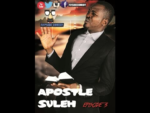 APOSTLE SULE EPISODE 3
