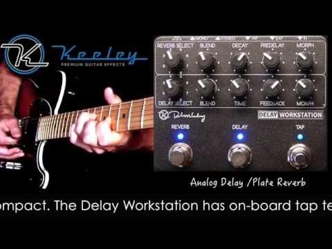 Keeley Delay Workstation