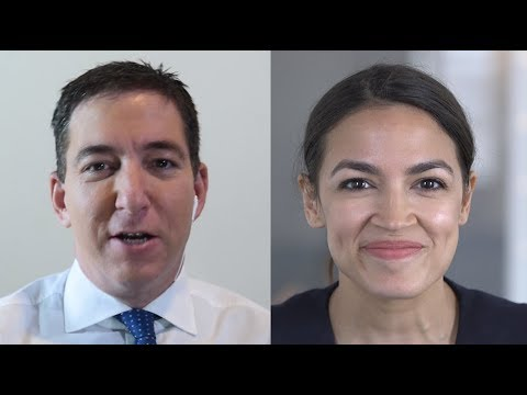 Alexandria Ocasio-Cortez Talks to Glenn Greenwald About the Democratic Party and 2018 Midterms