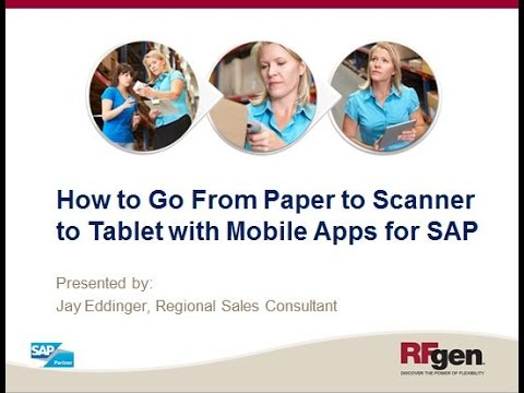 How to Go From Paper to Scanner to Tablet with Mobile Apps for SAP
