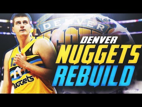 DENVER NUGGETS ONE YEAR REBUILDING CHALLENGE! NBA 2K18