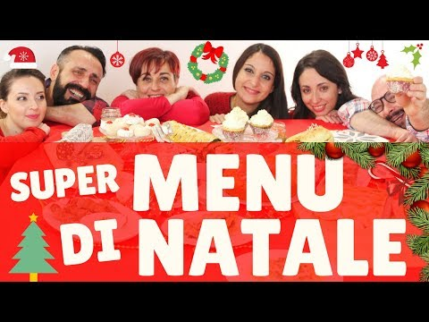 SUPER MENU DI NATALE 2017 con Mille Ricette per Tutti - Best Christmas Menu Ideas for 2017