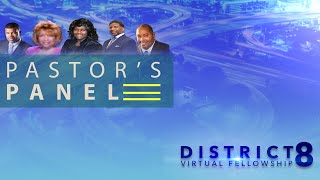District 8 March Pastor's Panel Discussion
