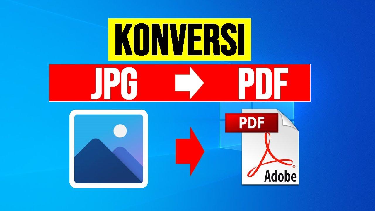 Konversi Jpg Ke Pdf Cara Mengubah File Gambar Jpg Png Menjadi Pdf Tanpa Install Aplikasi Youtube