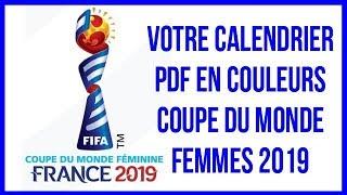 COUPE DU MONDE FEMININE 2019: LE CALENDRIER DES GROUPES, ÉQUIPES ET MATCHES. FEMMES JE VOUS AIME!