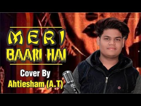 ab-meri-baari-hai-||-cover-by-ahtiesham-(a.t.)