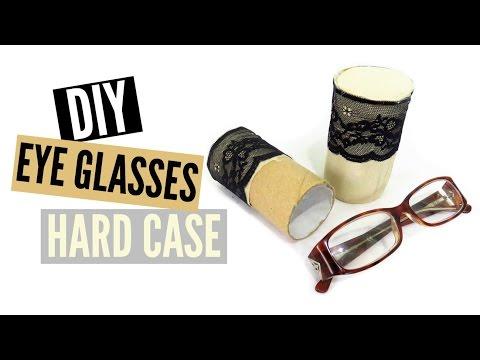DIY Eye Glasses Case (Hard Shell w/ Toilet Paper Roll)
