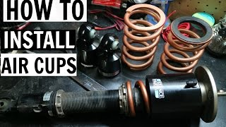 how to install air cups   bc coilovers stance parts