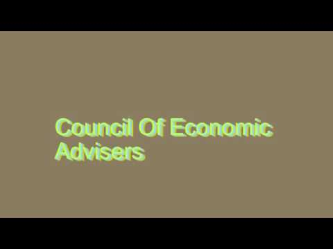 How to Pronounce Council Of Economic Advisers