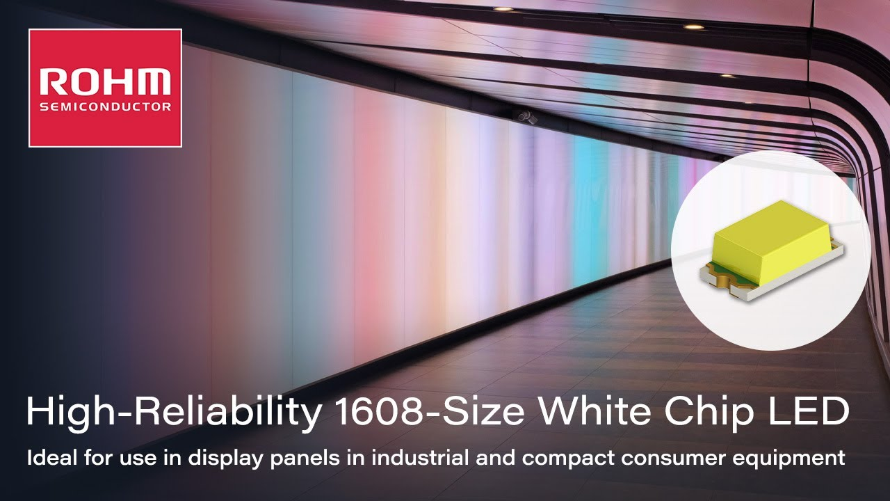 rohm s new high reliability 1608 size white chip led [ 1280 x 720 Pixel ]