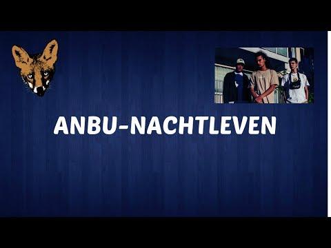 ANBU- Nachtleven  (lyrics)