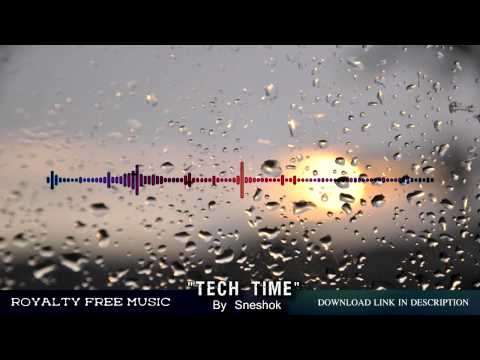 ROYALTY-FREE MUSIC  - Tech Time \ motivational, electronic, technological music track