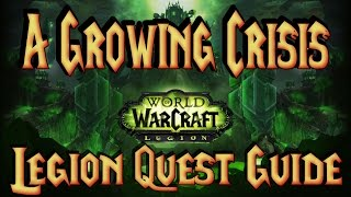 World Of Warcraft Legion Quest Guide : A Growing Crisis suramar