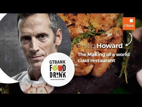 GTBank Food & Drink Masterclass 2019: Phil Howard